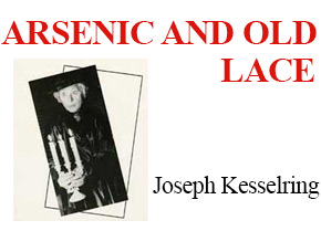 Arsenic & Old Lace new