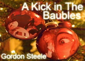 Kick in the Baubles new