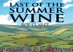 Last of the Summer Wine New