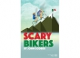 Scary Bikers