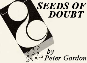 Seeds of Doubt New